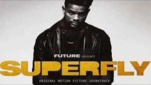 SUPERFLY (OST) BY Future
